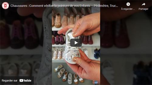 Comment vérifier la pointure de Chaussures de vos Enfants en Vidéo